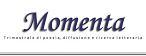Momenta - Trimestrale di poesia, diffusione e ricerca letteraria