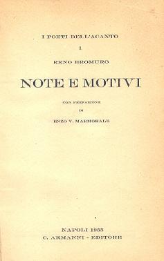 """RENO BROMURO - """"NOTE E MOTIVI"""" - C. ARMANNI EDITORE"""
